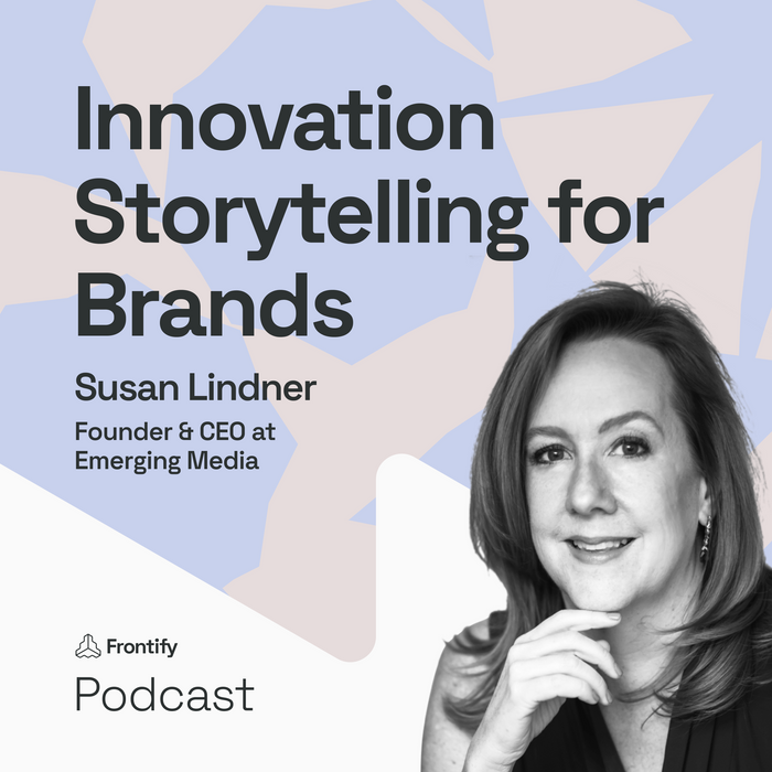 Innovation Storytelling for Brands with Susan Lindner from Emerging Media Inc