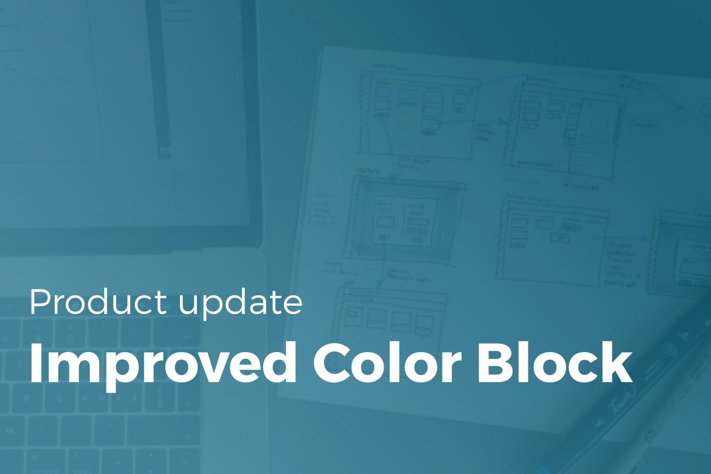 Color Block Improvements