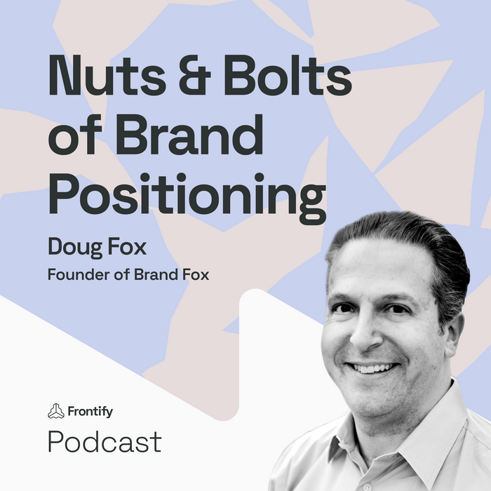 Boost Brand Focus with Positioning feat. Doug Fox from Brand Fox